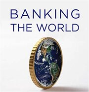 banking the world